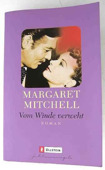 Vom Winde verweht - Roman von M. Mitchell